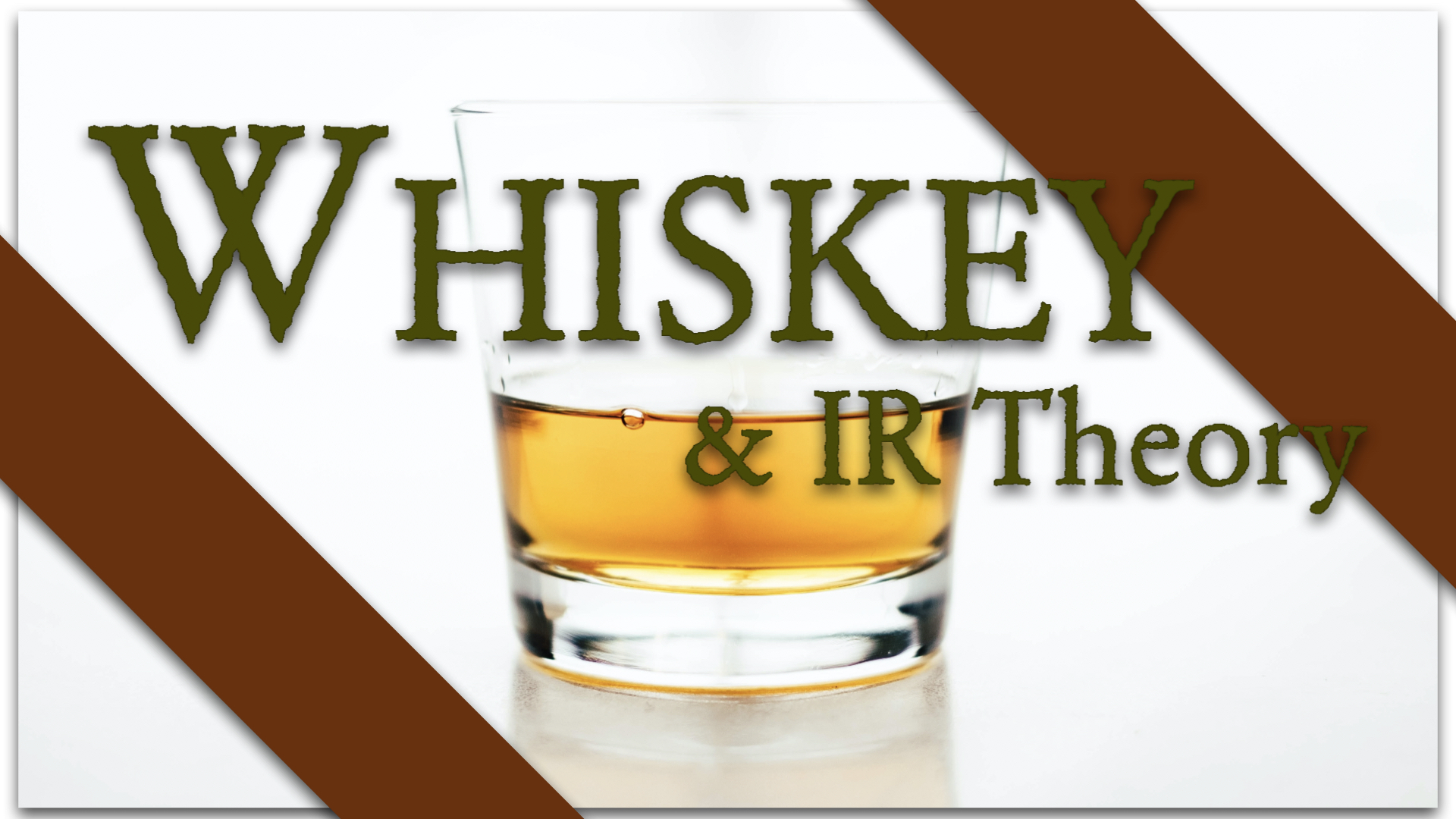 The Whiskey and IR Theory podcast logo